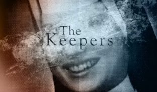 "Tráiler de ""The Keepers"" la nueva serie documental de Netflix que promete ser la mejor"